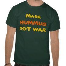 Make Hummus Not War Peace T-shirt Green Healthy T-