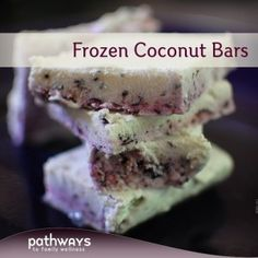 Frozen Coconut Bars | http://recipes.pathwaystofamilywellness.org/archives/1011