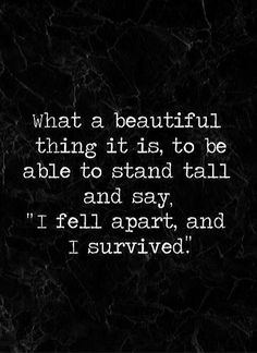 [LAST CALL] Do not go to bed until you read THIS I Fall Apart, Survival Quotes, I Survived, Stand Tall, Humor, Sayings, Reading, Bed, Cheer