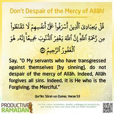 Believe that Allāh [Glorified and Exalted be He] is Most Forgiving, Most Merciful! Allāh [Glorified and Exalted be He] says in the Holy Qur'an over and over again that He is All-Forgiving and Most Compassionate. How can you then lose faith in Allāh's [Glorified and Exalted be He] mercy? Don't forget the special Dua for the Night of Decree: اَللَّهُمَّ اِنَّكَ عَفُوٌّ تُـحِبُّ الْعَفْوَ فَاعْفُ عَنِّي O Allāh, You are Most Forgiving, and You love forgiveness, so forgive me.