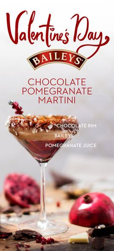 This Valentine's Day, make a date with the sofa and indulge in a Baileys Chocolate Martini. It's a recipe you'll be sure to fall for. Chocolate Pomegranate Martini Recipe: Coat the rim of a martini glass with chocolate sauce, then roll on a plate of shaved chocolate. Pour 1 oz of pomegranate juice into the glass. Shake 1.5oz of Baileys with ice and carefully pour on top. Garnish with three pomegranate seeds.