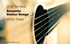 50 best acoustic guitar songs