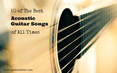 50 best acoustic guitar songs//Yas