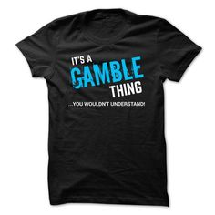 SPECIAL - It a GAMBLE thing - #tshirt with sayings #sweatshirt hoodie. BEST BUY => https://www.sunfrog.com/Funny/SPECIAL--It-a-GAMBLE-thing.html?68278