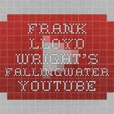 Frank Lloyd Wright's Fallingwater - YouTube