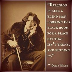 Oscar Wilde tells it like it is on the subject of religion! Atheist Humor, Atheist Quotes, Quotable Quotes, Religion Quotes, Citation Oscar Wilde, Oscar Wilde Quotes, Great Quotes, Quotes To Live By, Me Quotes