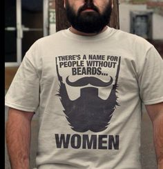 My husband's co-workers think he needs this shirt (he's got a pretty sweet beard).