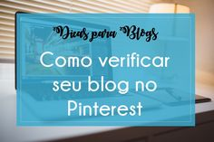 Como confirmar o seu Blog no Pinterest