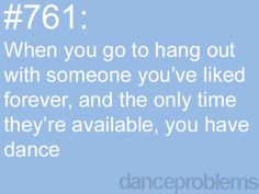 #761 dance problems   oh just everyday of my life. basically. - Click image to find more Fitness Pinterest pins