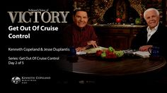 Get out of Cruise Control with Kenneth Copeland and Jesse Duplantis (air...
