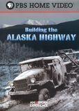 American Experience: Building the Alaska Highway [DVD] [2005], 10542187