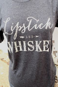 Lipstick & Whiskey - Tee