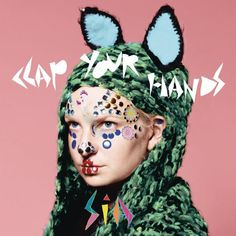 Clap Your Hands - Single Sia CD cover