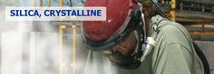 Safety and Health Topics: Silica, Crystalline.   ~ ~  https://www.osha.gov/dsg/topics/silicacrystalline/index.html