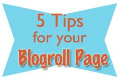 5 Tips for your Blogroll Page