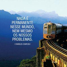 A felicidade é definida... pela nossa capacidade de lidarmos com os problemas.!...