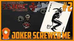 Joker Screwed Me - The Binding of Isaac Afterbirth  - #2
