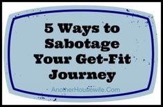 Working It Out Wednesday: Self-Sabotage