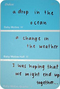 lyrics on paint sample strips. such a cute idea.