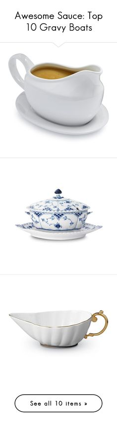 """""""Awesome Sauce: Top 10 Gravy Boats"""" by polyvore-editorial ❤ liked on Polyvore featuring gravyboat, home, kitchen & dining, serveware, food, gravy boat, sauce boat, sur la table, blue gravy boat and royal copenhagen"""