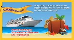 Congratulations to the winners of a 3D/2N cruise for 2 on SuperStar Virgo!   1) Patrick Han (Malaysia) 2) Trixie Mae Moran (Philippines)  3) Aby Teo (Malaysia)  Kindly wait for an email from us within this week regarding the details of your cruise prize.   Thank you to all who joined! Watch out for more exciting promos and contests brought to you by Star Cruises! Pack Your Bags, Cruises, 2 In, Virgo, Philippines, Superstar, Congratulations, 3d, Watch
