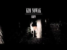 """Kim Nowak - """"Krew"""""""