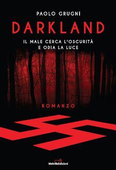 darkland grugni | Paolo Grugni - Darkland | il posto delle parole
