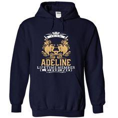 ADELINE . Team ADELINE Lifetime member Legend  - T Shirt, Hoodie, Hoodies, Year,Name, Birthday