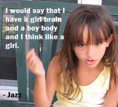 Transgender Child 7yr. Old Girl Jazz. #whattranslooks2 I have a girl brain and a boy body and I think like a girl. http://lybio.net/transgender-child-7yr-old-girl-jazz/people/