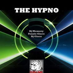 Dj Memory, Fonzie Ciaco, Dj Ciaco - The Hypno - http://minimalistica.biz/techno/dj-memory-fonzie-ciaco-dj-ciaco-the-hypno/