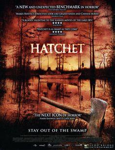 Hatchet Horror Movie Posters Slasher Movies Horror Movies