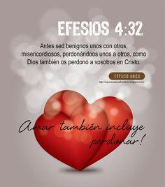 Efesios 4:32  https://www.facebook.com/photo.php?fbid=474295632630387=a.465260746867209.104826.165804343479519=3