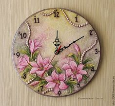 "Watch for the home handmade. Buy in bulk clock technique ""Lilies in pearls. Clock Painting, Clock Art, Sculpture Painting, Diy Clock, Clock Decor, Crafts To Sell, Diy And Crafts, Clock Printable, Decoration Shabby"