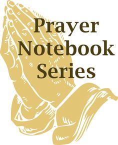 Prayer Notebook Series  (putting together a prayer notebook)   #t2hmkr