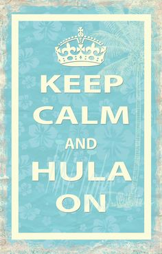 LARGE Limited Time on Sale distressed hibiscus Keep Calm and Hula, Hele OR Aloha On POSTER. $45.00, via Etsy.