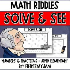 Math Riddles Upper Elementary :: Presidents Day Version Teaching Fractions, Teaching Math, Teaching Ideas, Elementary Teacher, Upper Elementary, Elementary Schools, 4th Grade Activities, Holiday Activities, Science Resources