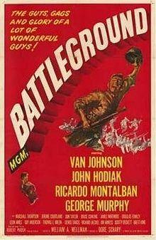 Battleground. Van Johnson, John Hodiak, Ricardo Montalban, George Murphy. Directed by William Wellman. 1949