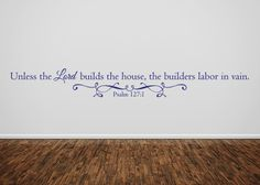 The Lord Builds the House Vinyl Wall Statement - Psalm 127:1