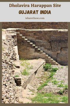 Dholavira Harappan Site in Gujarat: UNESCO World Heritage Site - i Share