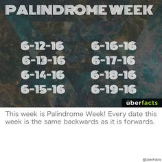 It's Palindrome Week! Every date this week is the same backwards as it is forwards Uber Facts, Fun Facts, Life Hacks, Dating, Photo And Video, Cool Stuff, Pickle, Instagram, Twitter
