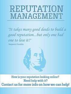 I love this quote! #ReputationManagement Reputation Management, Brand Management, Management Tips, Take The High Road, Looking Online, Writing About Yourself, Benjamin Franklin, Social Media Site, Getting To Know You