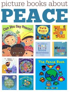 Picture books about peace, perfect for most any holiday but especially for Veterans Day