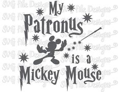 My Patronus Is A Mickey Mouse Harry Potter by SVGFileDesigns