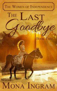 The Last Goodbye by Mona Ingram ebook deal