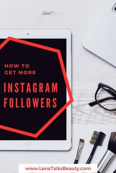How to get more instagram followers - tips from Lena Talks Beauty Instagram Tips, Instagram Accounts, More Instagram Followers, How To Remove, How To Get, Improve Yourself, Blogging, Encouragement, Boss