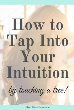 tap intuition, earthing, grounding, energy healing, reiki, holistic healing, develop intuition, intuitive hits, gain insight