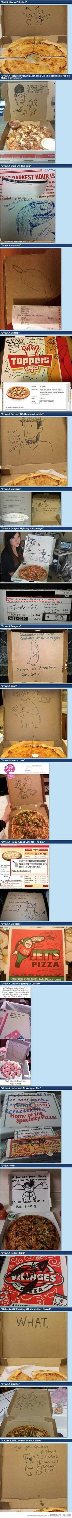 Pizza Box Drawing Requests… hahaha the one I work at would most likely not do this.