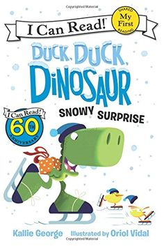 Duck, Duck, Dinosaur: Snowy Surprise (My First I Can Read) by Kallie George.  Spike wants to play out in the snow with his siblings Feather and Flap, but they're too cold, so Spike surprises them with gifts. Find under EE GEO