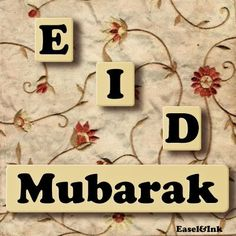 Eid Ul Fitr Quotes, Eid Mubarak Quotes, Eid Mubarak Wishes, Eid Mubarak Greetings, Eid Mubarak Greeting Cards, Eid Ul Adha Images, Eid Images, Eid Mubarak Images, Eid Mubarak Photo