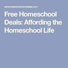 Free Homeschool Deals: Affording the Homeschool Life